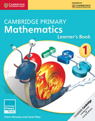 Cambridge Primary Mathematics Stage 1 Learner's Book by Cherri Moseley, Janet Rees