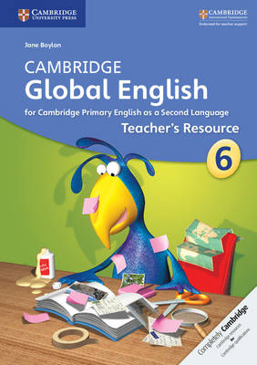 Cambridge Global English Stage 6 Teacher's Resource by Jane Boylan