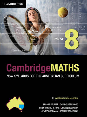 Cambridge Mathematics NSW Syllabus for the Australian Curriculum Year 8 and Hotmaths Bundle by Stuart Palmer, David Greenwood, Bryn Humberstone, Justin Robinson