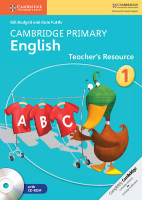 Cambridge Primary English Stage 1 Teacher's Resource Book with CD-ROM by Gill Budgell, Kate Ruttle