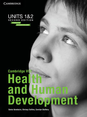 Cambridge VCE Health and Human Development Units 1 and 2 Bundle by Sonia Goodacre, Chrissy Collins, Carolyn Slattery