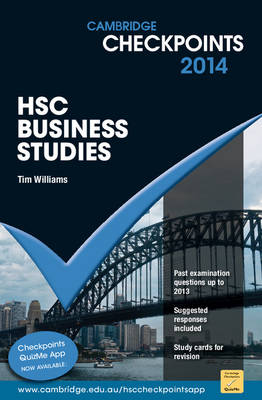 Cambridge Checkpoints HSC Business Studies 2014 by Tim Williams