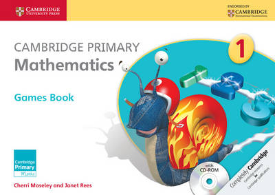 Cambridge Primary Mathematics Stage 1 Games Book with CD-ROM by Cherri Moseley, Janet Rees