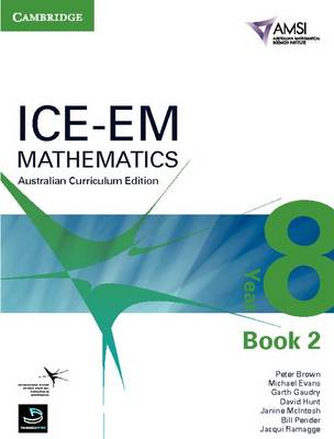 ICE-EM Mathematics Australian Curriculum Edition Year 8 Book 2 by Peter Brown, Michael Evans, Garth Gaudry, David Hunt