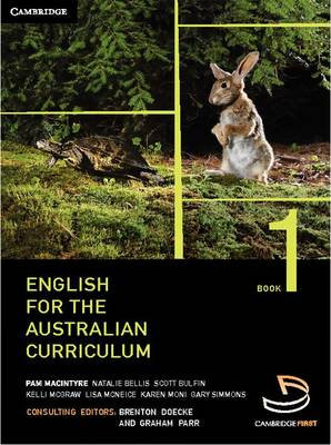 English for the Australian Curriculum Book 1 by Brenton Doecke, Graham Parr, Pam Macintyre, Natalie Bellis