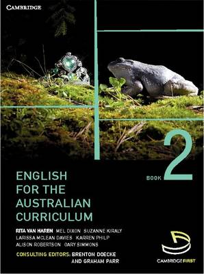 English for the Australian Curriculum Book 2 by Brenton Doecke, Graham Parr, Rita van Haren, Mel Dixon