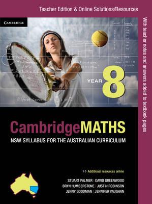 Cambridge Mathematics NSW Syllabus for the Australian Curriculum Year 8 Teacher Edition by Jenny Goodman