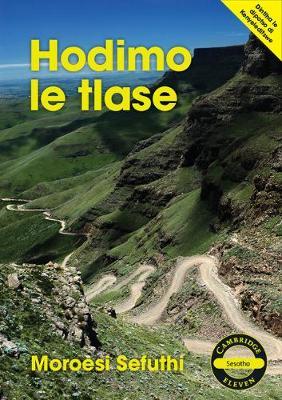 Cambridge 11: Hodimo le Tlase Sesotho Novel by Moroesi Roseline Sefuthi