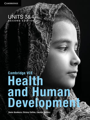 Cambridge VCE Health and Human Development Units 3 and 4 Pack by Sonia Goodacre, Chrissy Collins, Carolyn Slattery
