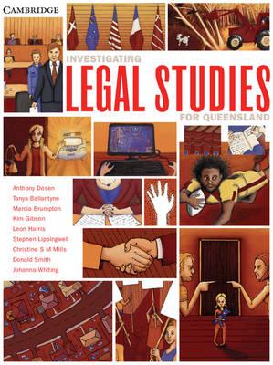 Investigating Legal Studies for Queensland by Anthony Dosen, Tanya Ballantyne, Marcia Brumpton, Kim R. Gibson
