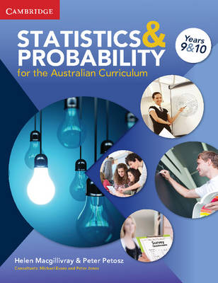 Statistics and Probability in the Australian Curriculum Years 9 and 10 by Helen MacGillivray, Peter Petocz
