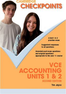 Cambridge Checkpoints VCE Accounting Units 1 and 2 by Tim Joyce