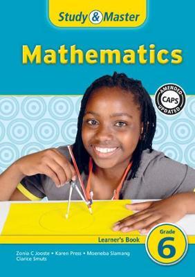 Study & Master Mathematics Learner's Book Learner's Book by Karen Press, Moeneba Slamang, Zonia Charlotte Jooste, Clarice Smuts