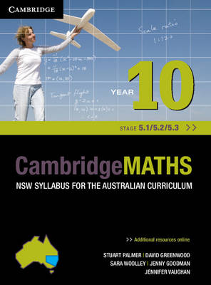 Cambridge Mathematics NSW Syllabus for the Australian Curriculum Year 10 5.1, 5.2 and 5.3 and Hotmaths Bundle by Stuart Palmer, David Greenwood, Sara Woolley, Jenny Vaughan