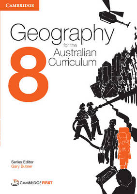 Geography for the Australian Curriculum Year 8 by Rex Cooke, Laura Stocker, Fiona Tonizzo, Deirdre Dragovich