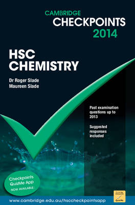 Cambridge Checkpoints HSC Chemistry 2014-16 by Maureen Slade, Roger Slade