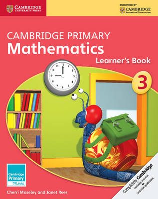 Cambridge Primary Mathematics Stage 3 Learner's Book by Cherri Moseley, Janet Rees