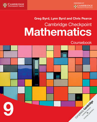 Cambridge Checkpoint Mathematics Coursebook 9 by Greg Byrd, Lynn Byrd, Chris Pearce