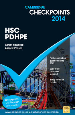 Cambridge Checkpoints HSC Personal Development, Health and Physical Education 2014 by Gareth Hawgood, Andrew Ponsen