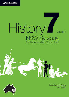 History NSW Syllabus for the Australian Curriculum Year 7 Stage 4 Bundle 5 Textbook, Interactive Textbook and Electronic Workbook by Angela Woollacott, Michael Adcock, Helen Butler