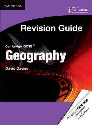 Cambridge IGCSE Geography Revision Guide Student's Book by David Davies