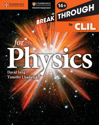 Breakthrough to CLIL for Physics Age 14+ Workbook by David Sang, Timothy Chadwick