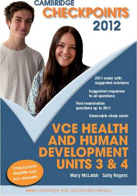 Cambridge Checkpoints VCE Health and Human Development Units 3 and 4 2012 by Mary (Eumemmering Secondary College) McLeish, Sally Rogers