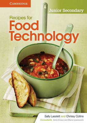 Recipes for Food Technology Junior Secondary Workbook by Sally Lasslett, Chrissy Collins