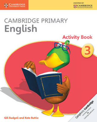 Cambridge Primary English Activity Book Stage 3 Activity Book by Gill Budgell, Kate Ruttle