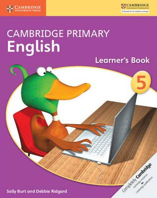 Cambridge Primary English Stage 5 Learner's Book by Sally Burt, Debbie Ridgard