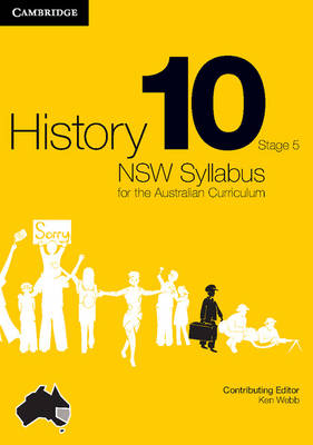 History NSW Syllabus for the Australian Curriculum Year 10 Stage 5 Bundle 5 Textbook, Interactive Textbook and Electronic Workbook by Angela Woollacott, Helen Butler, Jenny Gregory