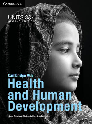 Cambridge VCE Health and Human Development Units 3 and 4 Bundle by Sonia Goodacre, Chrissy Collins, Carolyn Slattery