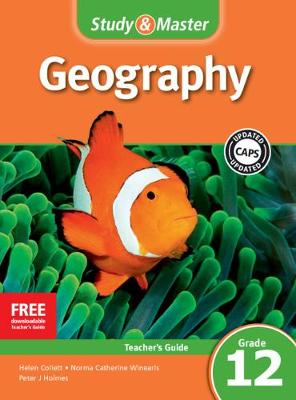 Study & Master Geography Teacher's Guide Teacher's Guide by Helen Collett, Peter J. Holmes, Norma Catherine Winearls