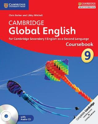 Cambridge Global English Stage 9 Coursebook with Audio CD for Cambridge Secondary 1 English as a Second Language by Chris Barker, Libby Mitchell