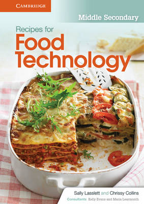 Recipes for Food Technology Middle Secondary Workbook by Sally Lasslett, Chrissy Collins