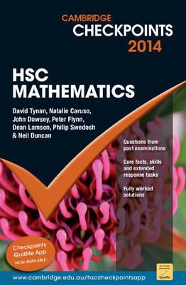 Cambridge Checkpoints HSC Mathematics 2014-16 by Neil Duncan, David Tynan, Natalie Caruso, John Dowsey
