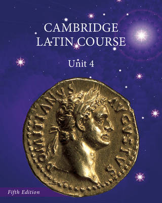 North American Cambridge Latin Course Unit 4 Student's Book by