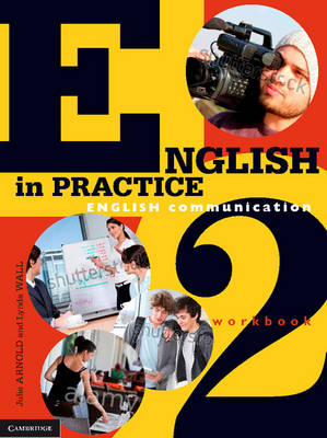 English in Practice Workbook 2 by Julie Arnold, Lynda Wall