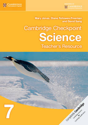 Cambridge Checkpoint Science Teacher's Resource 7 by Mary Jones, Diane Fellowes-Freeman, David Sang