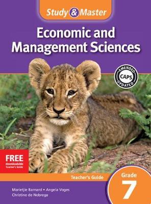 Study and Master Economic and Business Management Grade 7 for CAPS Teacher's Guide by Marietjie Barnard, Angela Voges, Christine de Nobrega
