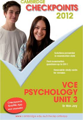Cambridge Checkpoints VCE Psychology Unit 3 2012 by Max Jory