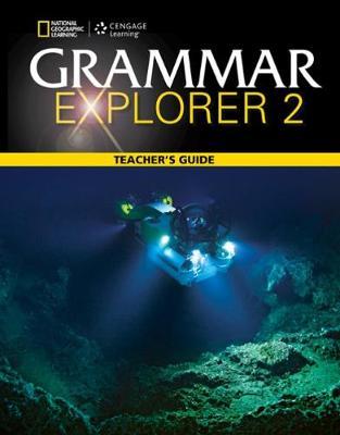 Grammar Explorer 2: Teacher's Guide by