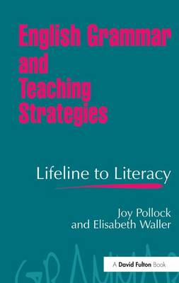 English Grammar and Teaching Strategies Lifeline to Literacy by Joy Pollock