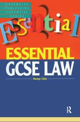 Essential GCSE Law by Kenny Chin