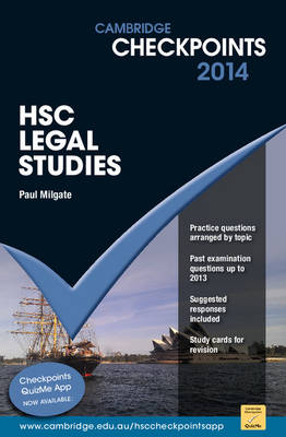 Cambridge Checkpoints HSC Legal Studies 2014 by Paul Milgate