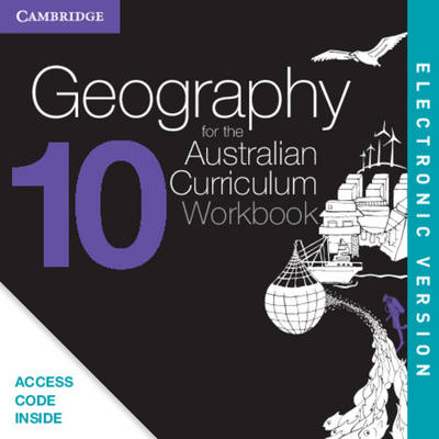 Geography for the Australian Curriculum Year 10 Electronic Workbook by Rex Cooke