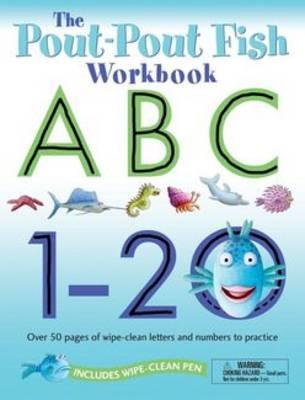 The Pout-Pout Fish Wipe Clean Workbook ABC, 1-20 by Deborah Diesen