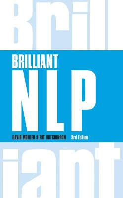 Brilliant NLP by David Molden, Pat Hutchinson