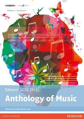 Edexcel GCSE (9-1) Anthology of Music by Julia Winterson
