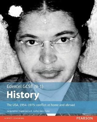 Edexcel GCSE (9-1) History The USA, 1954-1975: conflict at home and abroad Student Book by